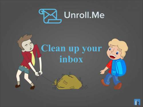 Clean Your Mailbox with UnRoll.me