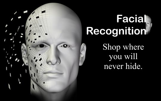 Facial recognition: Shop where you will never hide.