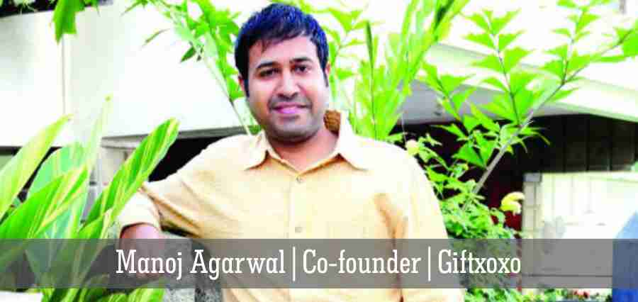 Manoj Agarwal: Changing the Trend of Gifting