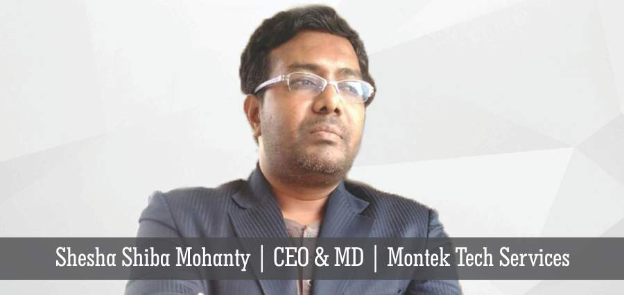 Montek Services: Giving the Pleasure of Business by Tackling the Pain out of it