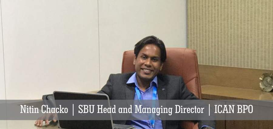 Nitin Chacko: Perseverant Leader, Leading the BPO Sector with Adaptability