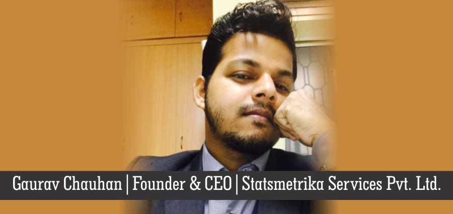 Gaurav Chauhan: A Passionate Individual Who Bolstered to Amplify the Pharmaceutical Industry