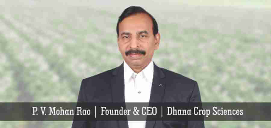 DHANA CROP SCIENCES: Fencing the Crops with Distinctive Agro Chemicals
